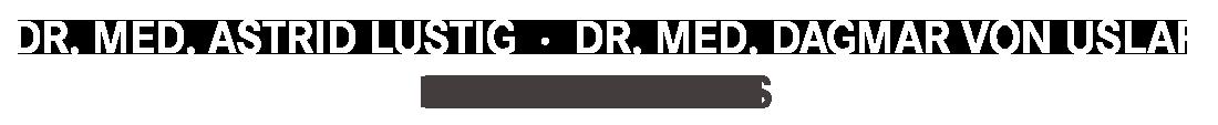 Dr. med Astrid Lustig | Dr. med. Dagmar von Uslar
